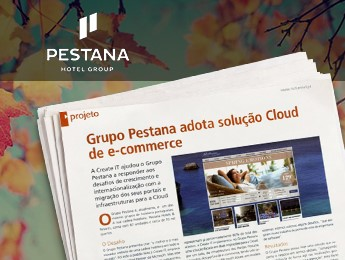 Pestana Group adopts e-commerce Cloud solution