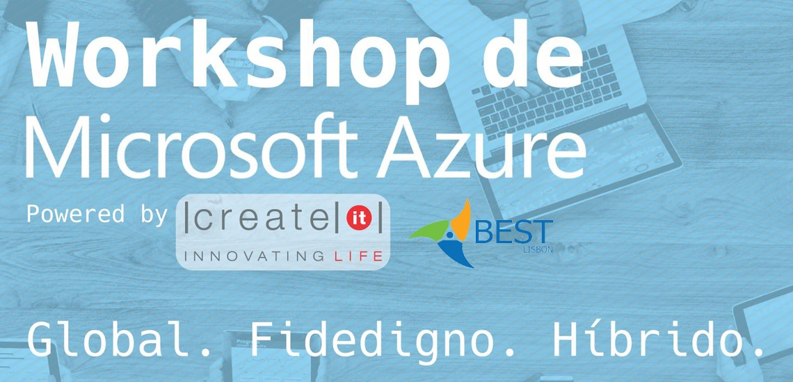 Create IT dinamiza workshop Azure no Best Lisbon