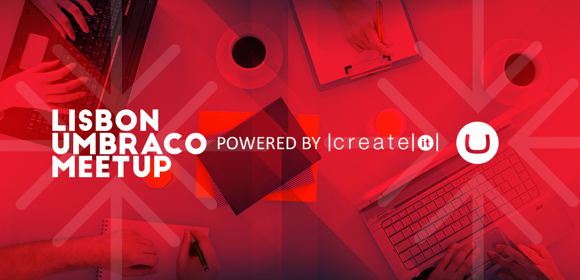 Create IT organiza 1º Lisbon Umbraco Meetup